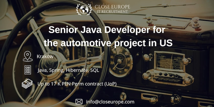 Senior Java Developer for automotive project - Close Europe
