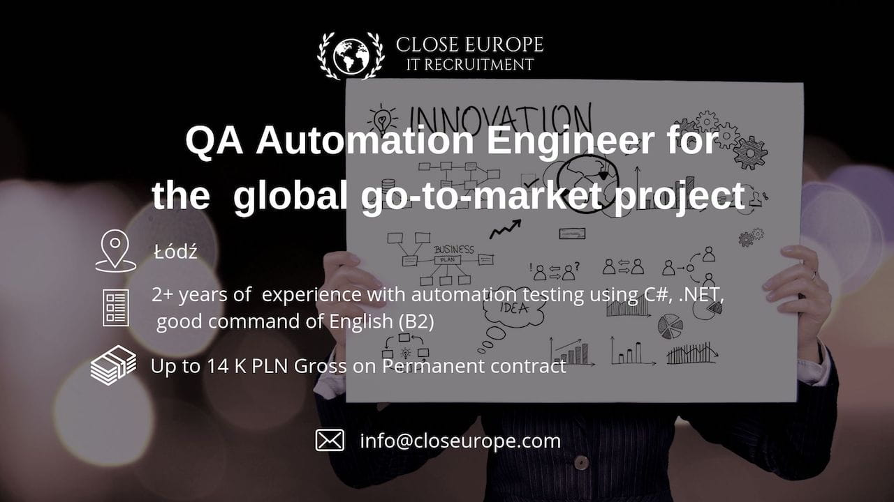 QA Engineer Automation in global go-to-market project | Lodz