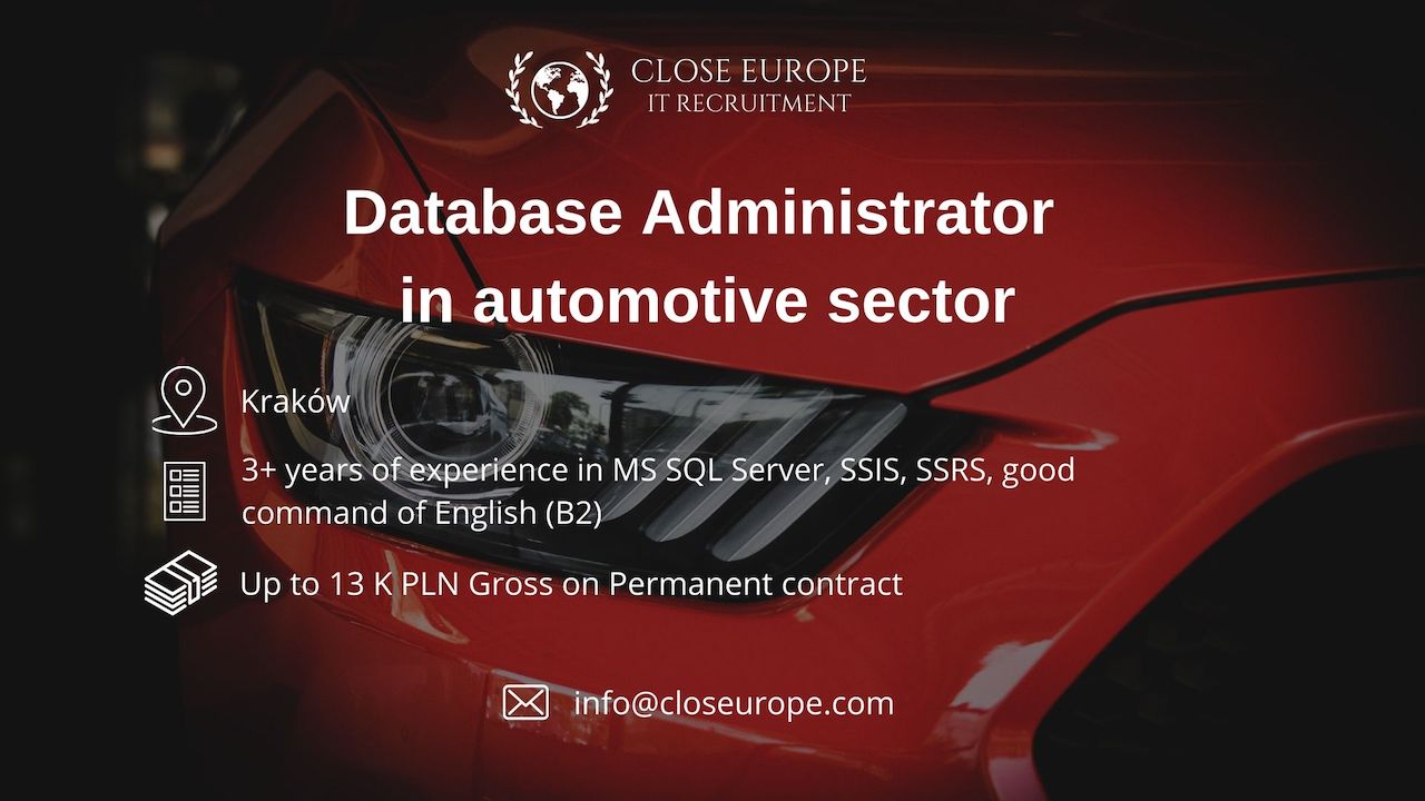 Database Administrator in the automotive sector | Kraków. Close Europe IT Recruitment. Photo: Pexels
