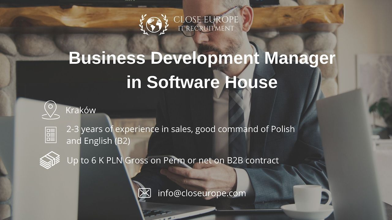 Business Development Manager in Software House | Kraków. Close Europe IT Recruitment. Photo: Pexels