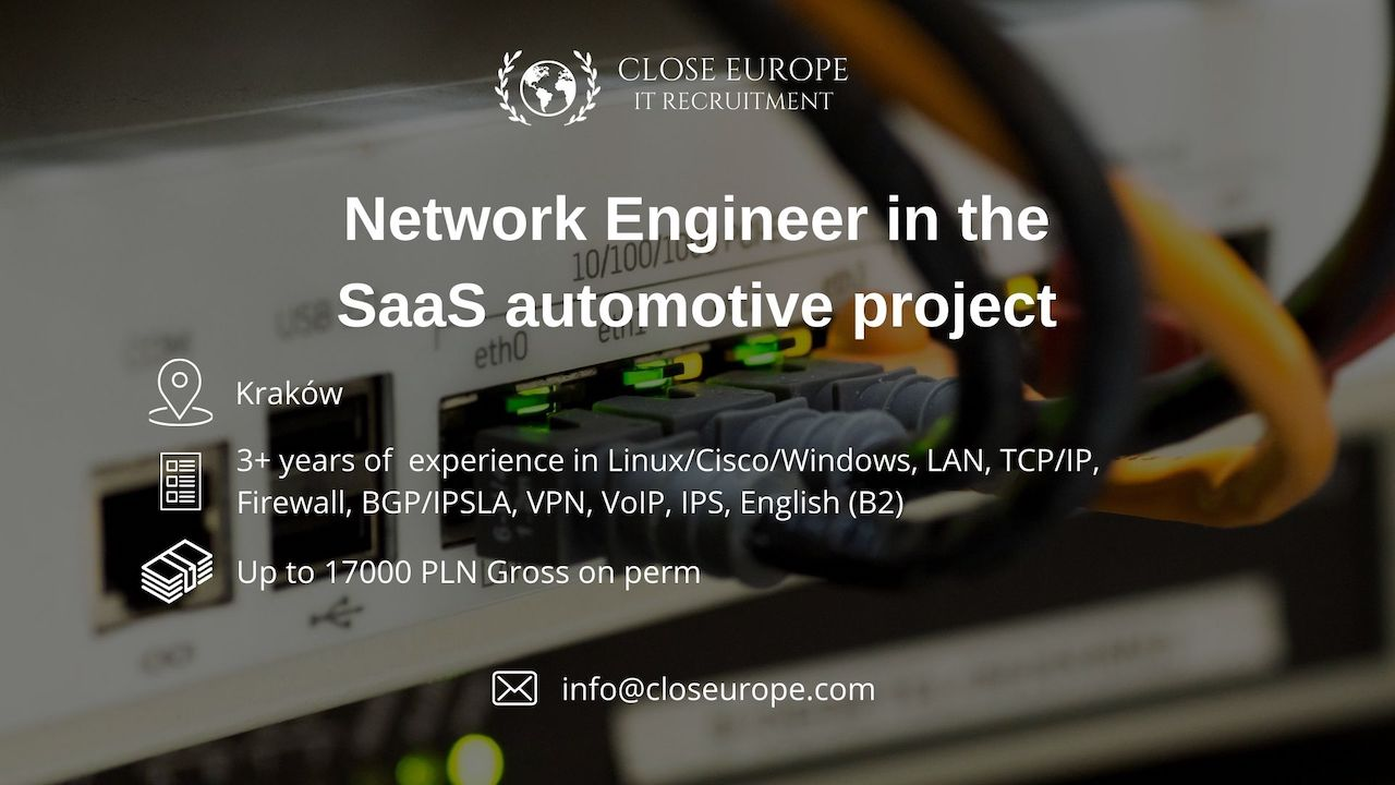 Network Engineer in SaaS automotive project. Close Europe IT Recruitment. Photo: Pexels