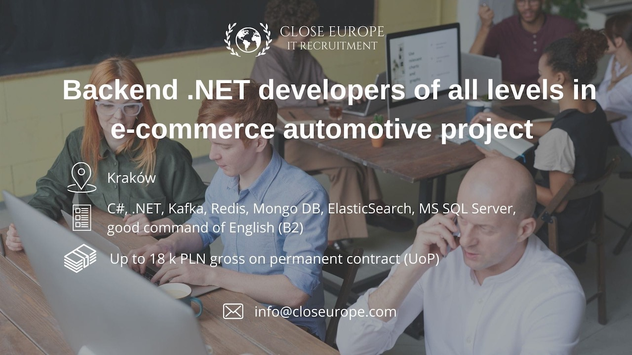 Backend .NET Developers team for new automotive project | Kraków - ALL LEVELS. Close Europe IT Recruitment. Photo: Pexels