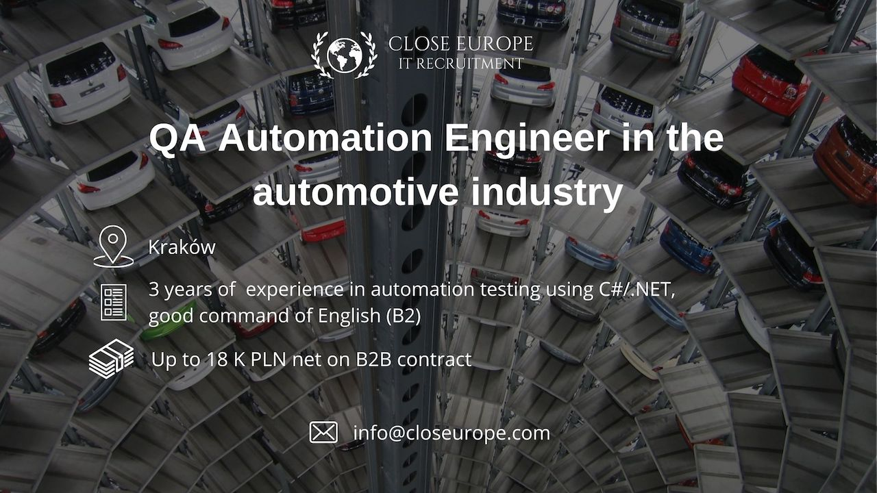 QA Automation Engineer in the automotive sector | Kraków. Close Europe IT Recruitment. Photo: Pexels.