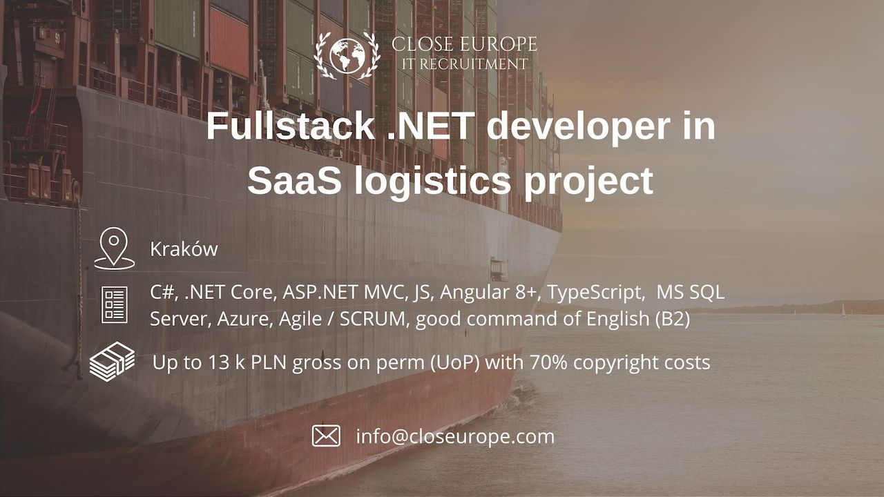 FullStack .NET Engineer in logistics project | Krakow or remote.Close Europe IT Recruitment. Photo: Pexels.