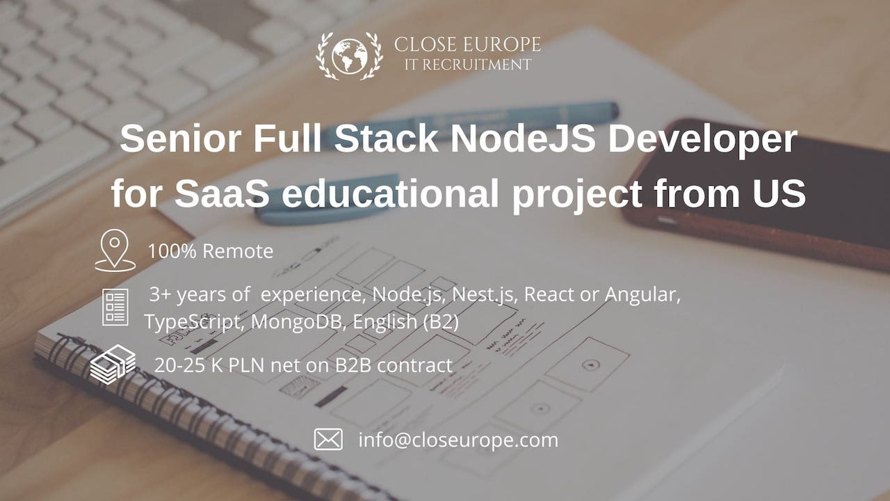 Senior Full Stack NodeJS Developer for SaaS educational project from US. Close Europe IT Recruitment. Photo: Pexels.