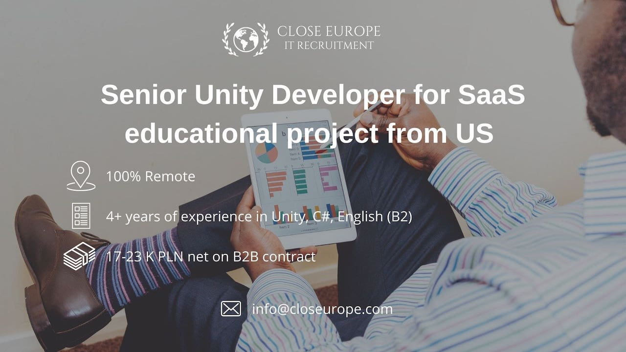 Senior Unity Developer for SaaS educational project from US. Close Europe IT Recruitment. Photo: Pexels