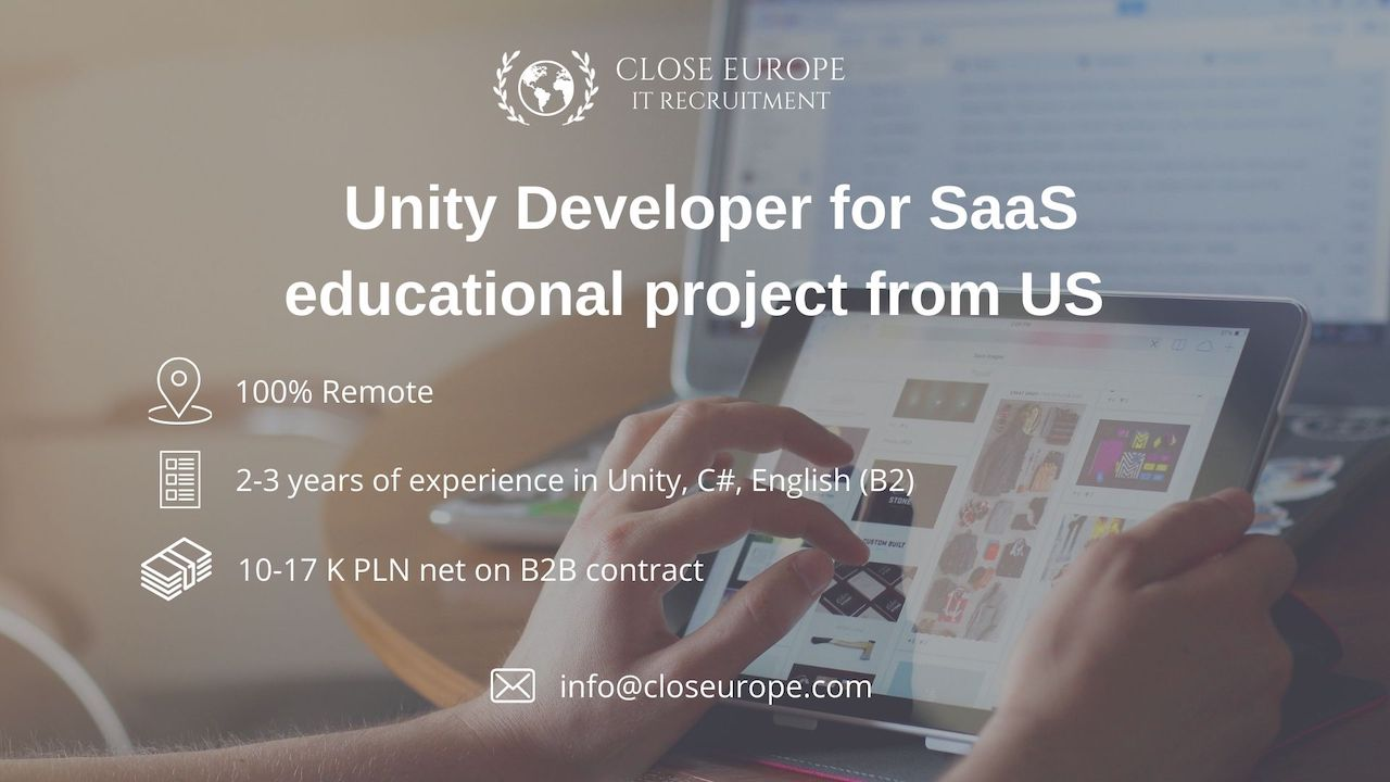 Unity Developer for SaaS educational project from US. Close Europe IT Recruitment. Photo: Pexels
